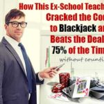 School Teacher Cracks The Code To Blackjack!